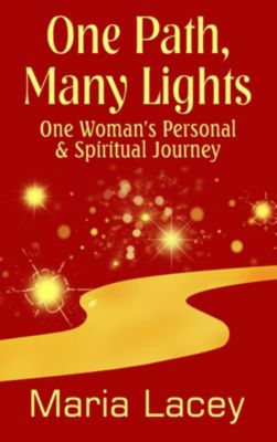 One Path, Many Lights, Maria Lacey