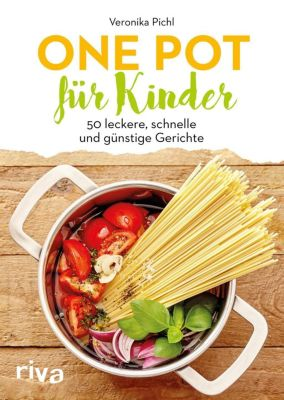 One Pot für Kinder - Veronika Pichl |