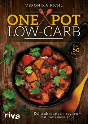 One Pot Low-Carb, Veronika Pichl