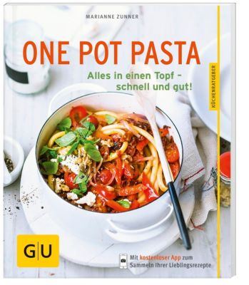 one pot pasta buch von marianne zunner bei bestellen. Black Bedroom Furniture Sets. Home Design Ideas