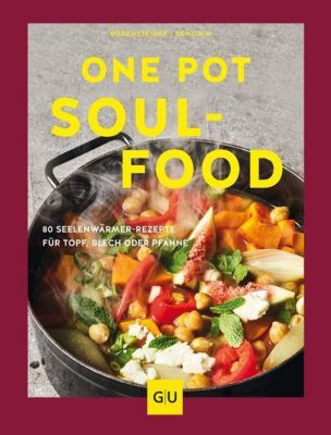 One Pot Soulfood, Susanne Bodensteiner, Sabine Schlimm