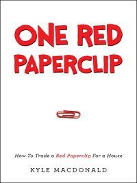 One Red Paperclip, Kyle MacDonald