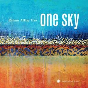 One Sky, Rahim Trio AlHaj