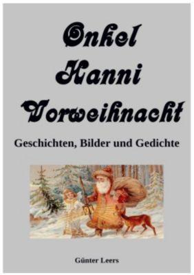 Onkel Hanni, Band 5, Vorweihnacht, - Günter Leers |