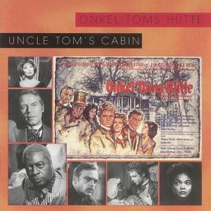 Onkel Toms Hütte, Diverse Interpreten