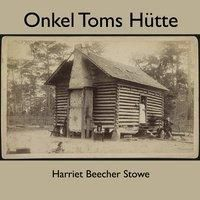 Onkel Toms Hütte, 1 MP3-CD, Harriet Beecher-stowe