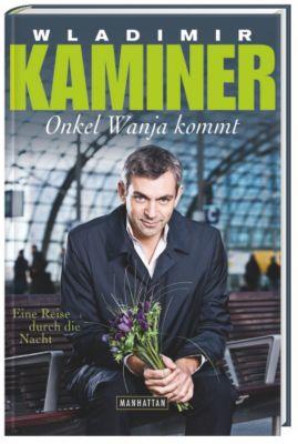 Onkel Wanja kommt, Wladimir Kaminer