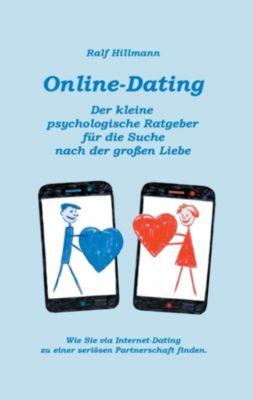 Online-Dating - Der kleine psychologische Ratgeber für die Suche nach der großen Liebe, Ralf Hillmann