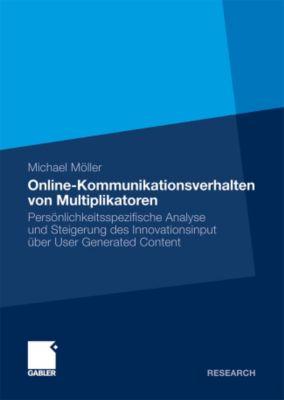 Online-Kommunikationsverhalten von Multiplikatoren, Michael Möller