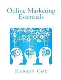 Online Marketing Essentials, Harris Cox