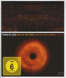 Only By The Night - Live At The 02 Arena London, Kings Of Leon