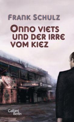 Onno Viets und der Irre vom Kiez, Frank Schulz