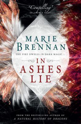 Onyx Court: In Ashes Lie, Marie Brennan