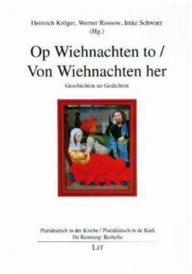 Op Wiehnachten to / Von Wiehnachten her -  pdf epub