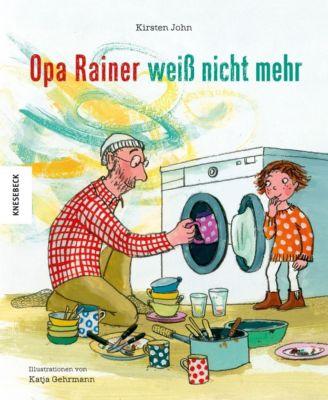 Opa Rainer weiß nicht mehr, Kirsten John, Katja Gehrmann