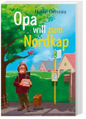 Opa will zum Nordkap - Heike Denzau |