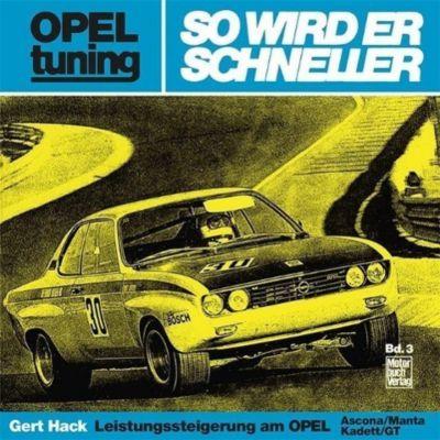 Opel tuning - So wird er schneller, Gert Hack
