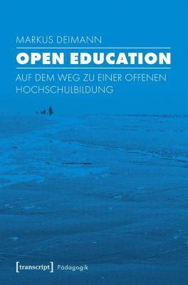 Open Education - Markus Deimann |