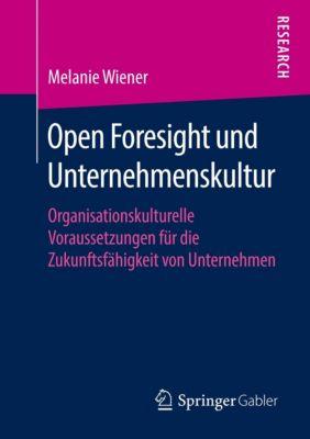 Open Foresight und Unternehmenskultur, Melanie Wiener