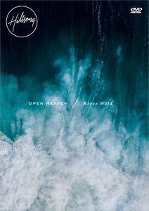 Open Heaven/River Wild, Hillsong Worship