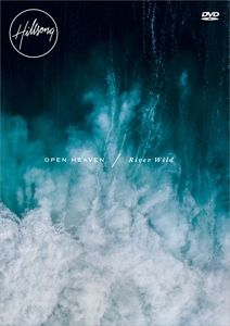 Open Heaven/River Wild, Hillsong Worship