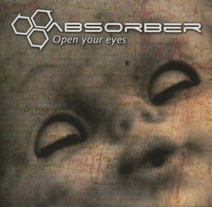 Open Your Eyes, Absorber