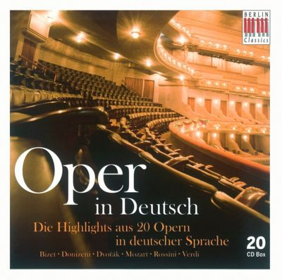 Oper in Deutsch, 20 CDs, Diverse Interpreten