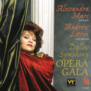 Opera Gala/Alessandra Marc, Alessandra Marc, Litton, Dallas Sym.