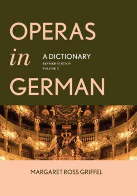 Operas in German, Margaret Ross Griffel