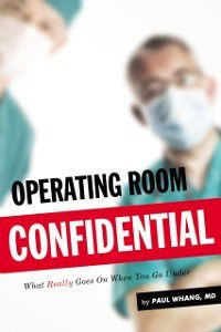 Operating Room Confidential, Paul Whang