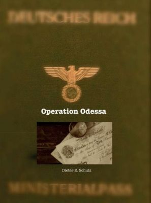 Operation Odessa, Dieter E. Schulz