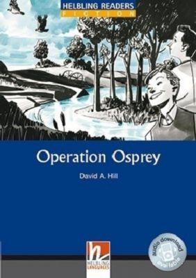 Operation Osprey, Class Set, David A. Hill