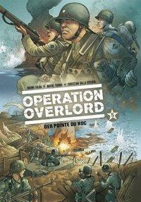 Operation Overlord - Der Pointe du Hoc, Bruno Falba, Davide Fabbri, Christian Dalla Vechia