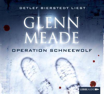 Operation Schneewolf, 6 Audio-CDs, Glenn Meade