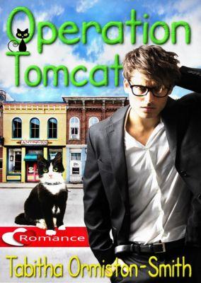 Operation Tomcat: Operation Tomcat, Tabitha Ormiston-Smith