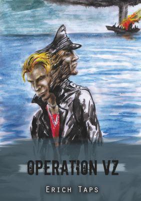 Operation VZ, Erich Taps