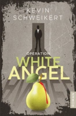 Operation White Angel - Kevin Schweikert |