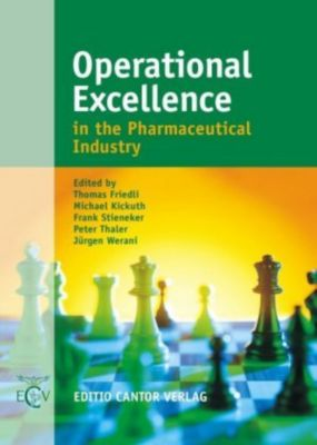 Operational Excellence in the Pharmaceutical Industry