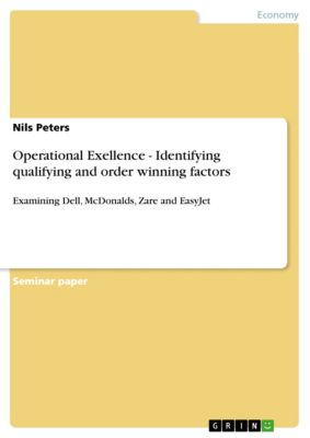 Operational Exellence - Identifying qualifying and order winning factors, Nils Peters