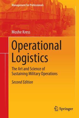 Operational Logistics, Moshe Kress