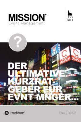 Operatives Event Management, Falk Trunz