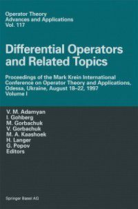 Operator Theory: Advances and Applications: Differential Operators and Related Topics