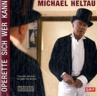 Operette Sich Wer Kann, Michael Heltau