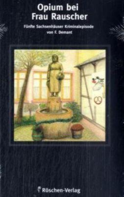 Opium bei Frau Rauscher, Frank Demant