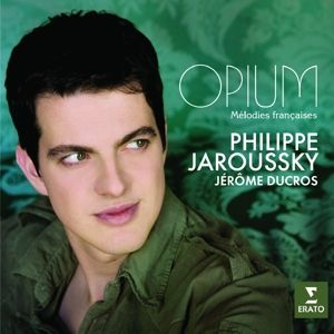 Opium-Melodies Francaises, Jaroussky, Ducros, Capucon, Pahud