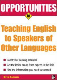 Opportunities in Teaching English to Speakers of Other Languages, Blythe Camenson