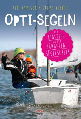 Opti-Segeln, Tim Davison, Steve Kibble