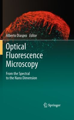 Optical Fluorescence Microscopy, Alberto Diaspro