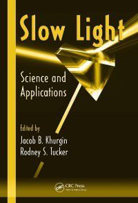 Optical Science and Engineering: Slow Light