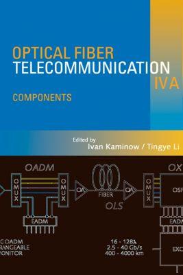 Optics and Photonics: Optical Fiber Telecommunications IV-A